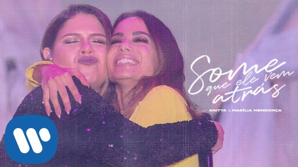 06: Anitta & Marília Mendonça – Some Que Ele Vem Atrás (Official Music Video)